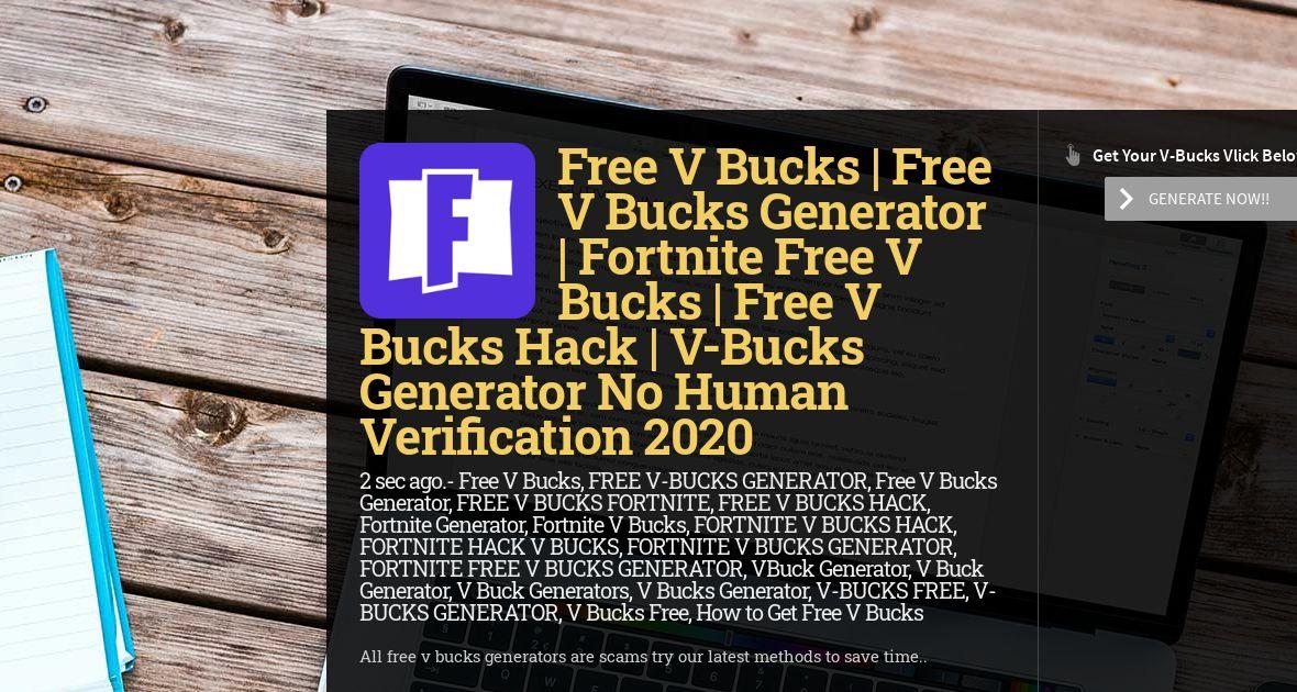 Free V Bucks Free V Bucks Generator Fortnite Free V Bucks Free V Bucks Hack V Bucks Generator No Human Verification 2020