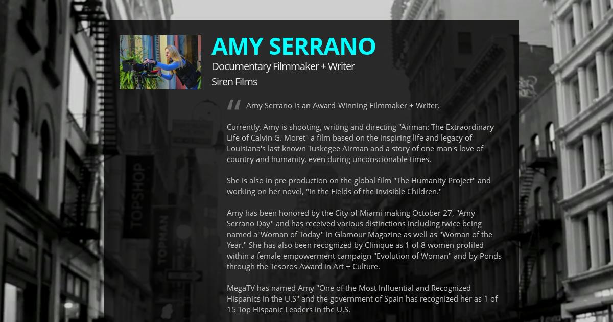 AMY SERRANO, Documentary Filmmaker + Writer at Siren Films